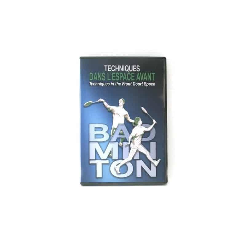 DVD badminton Techniques dans l'espace avant